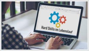 Wichtige Hard Skills im Lebenslauf